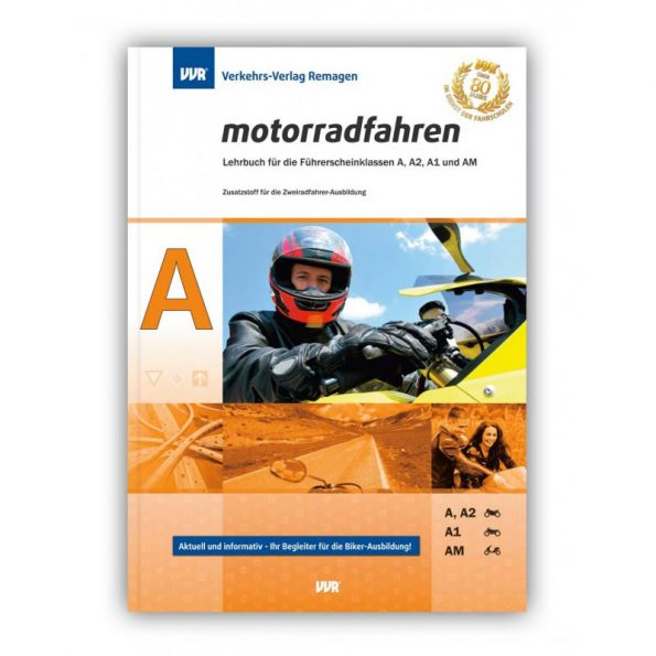 "Lehrbuch ""motorradfahren"" Klasse A"