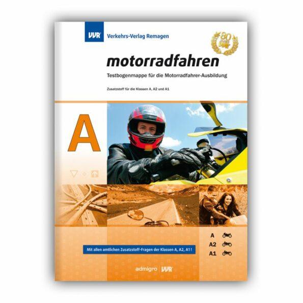 """Testbogen """"motorradfahren"""", Zusatzstoff Klasse A/A2/A1"""