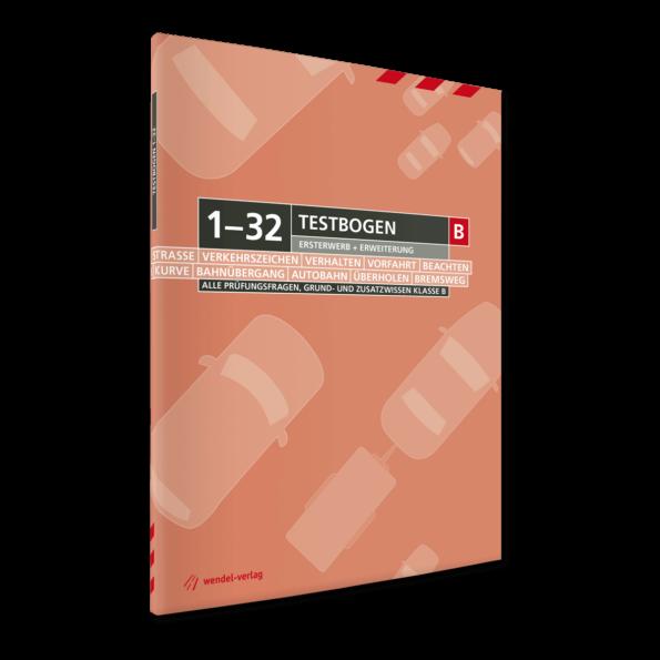 Testbogen 1-32 Führerschein Klasse B